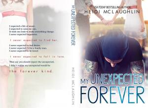 My Unexpected Forever by Heidi McLaughlin - Full Jacket
