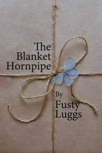 The Blanket Hornpipe by Fusty Luggs