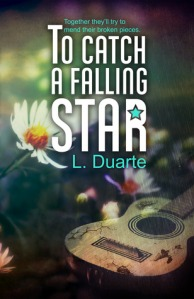 To Catch a Falling Star by L. Duarte