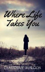 Where Life Takes You
