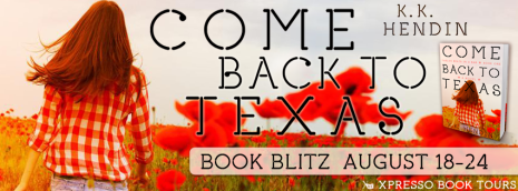 Come Back to Texas by K.K. Hendin Blitz Banner
