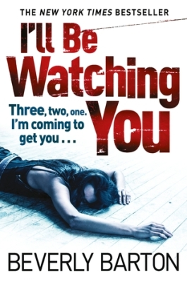 I'll Be Watching You by Beverly Barton