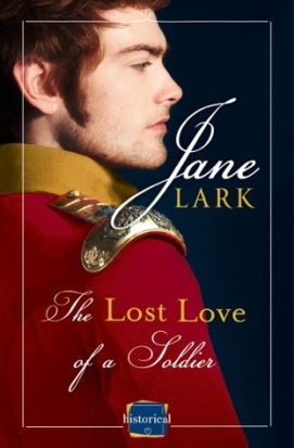 The Lost Love of a Soldier by Jane Lark