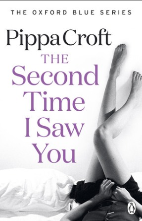 The Second Time I Saw You (Oxford Blue #2) by Pippa Croft