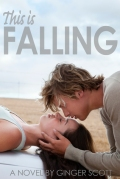 This is Falling (Falling #1) by Ginger Scott
