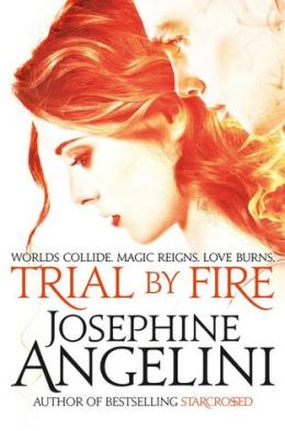 Trial by Fire (Worldwalker #1) by Josephine Angelini