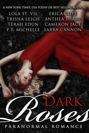 Dark Roses ~ Eight Best-Selling Authors of Paranormal Romance SML