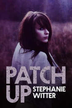 Patch Up (Patch Up #1) by Stephanie Witter