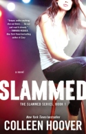 Slammed (Slammed #1) by Colleen Hoover US 2nd Edition