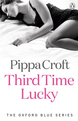 Third Time Lucky (Oxford Blue #3) by Pippa Croft