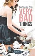 Very Bad Things (Briarcrest Academy #1) by Ilsa Madden-Mills