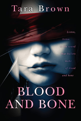 Book Review ~ 'Blood and Bone' by Tara Brown. | oldvictorianquill